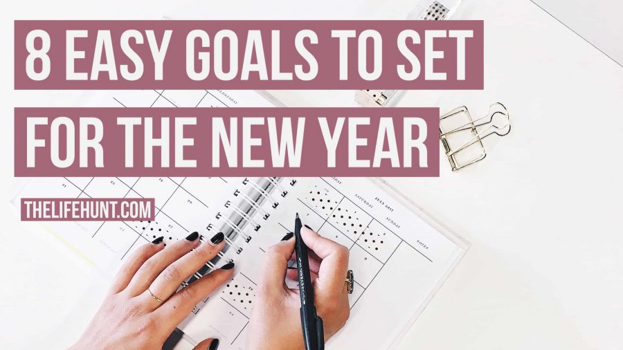 8 Easy Goals to Set for the New Year