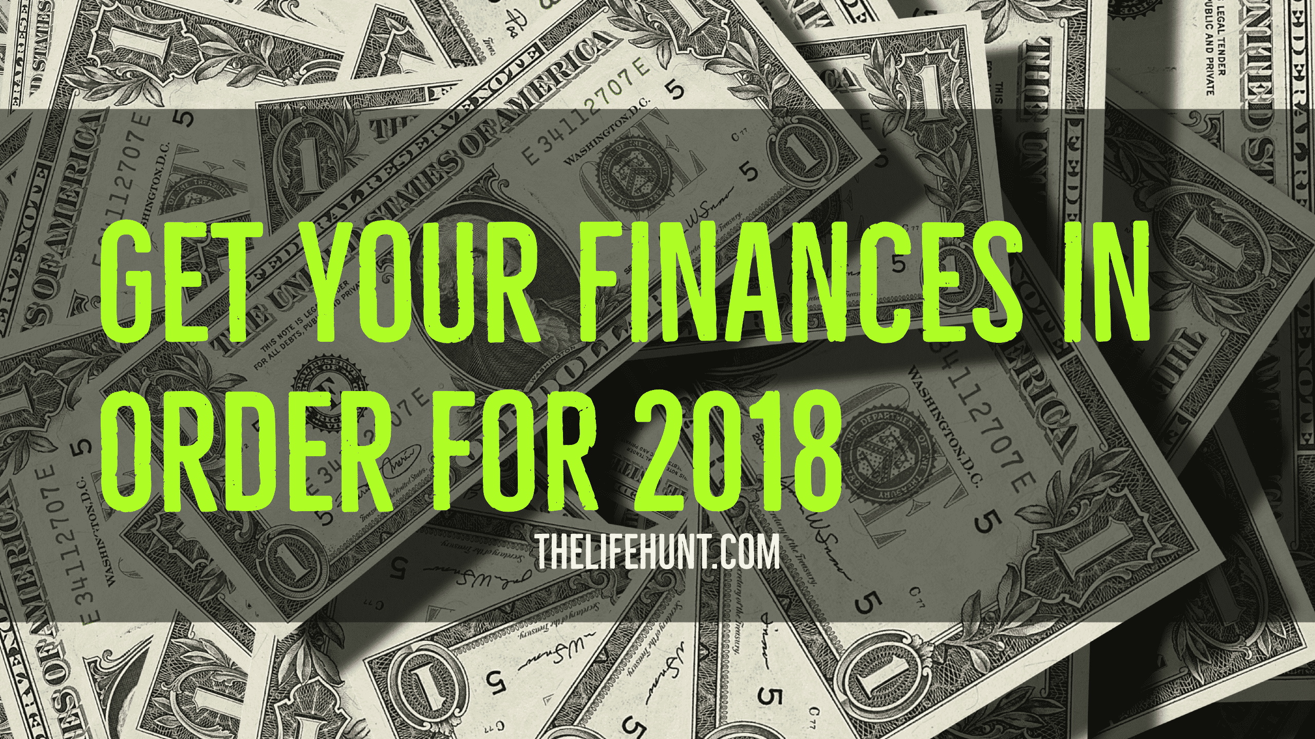Get your finances in order for 2018