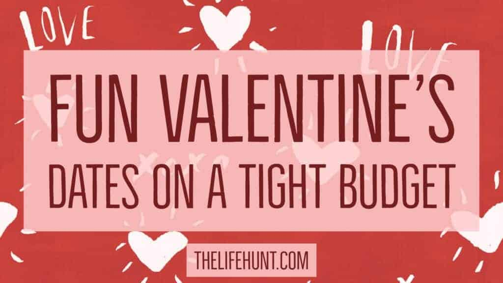 Fun Valentine's Dates on a Tight Budget