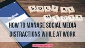 Manage social media distractions while at work