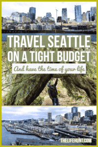 Travel Seattle Washington on a tight budget