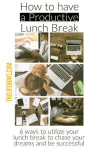 How to Have a Productive Lunch Break