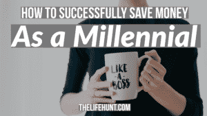 How to Successfully Save Money as a Millennial