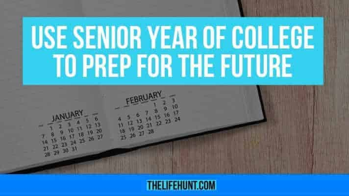 Use Senior Year of College to Prep for the Future