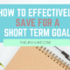 How to Effectively Save for a Short Term Goal