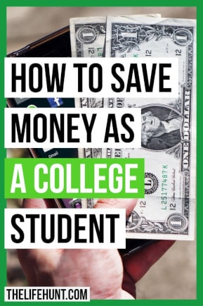 How to Save Money as a College Student | thelifehunt.com