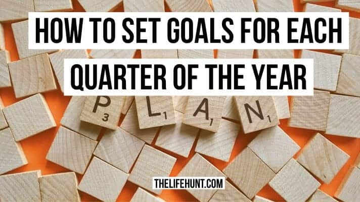 How to Set Effective Quarterly Goals for Maximum Success