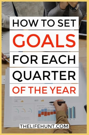 How to Set Goals for Each Quarter of the Year | thelifehunt.com