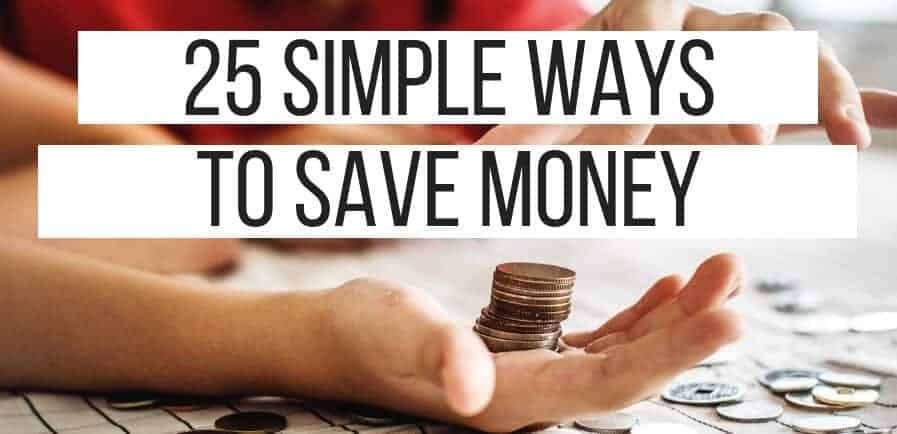 25 Simple Ways to Save Money | thelifehunt.com