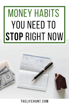 Money Habits You Need to Stop Right Away | thelifehunt.com