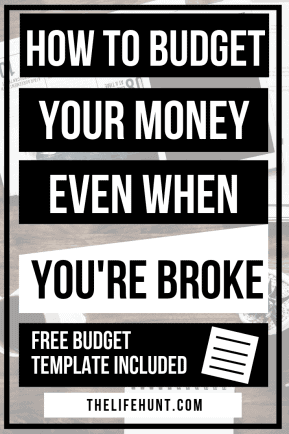 How To Budget Your Money Even When You're Broke