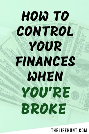 How to Control Your Finances When You're Broke