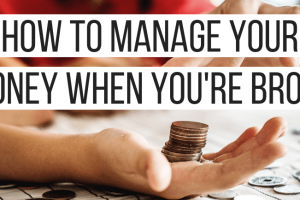 How to Manage Money When You're Broke