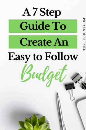 7 Step Guide to Create an Easy to Follow Budget