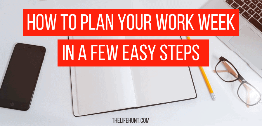 Plan Your Work Week in a Few Easy Steps