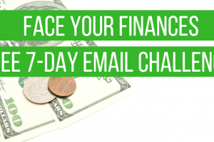 7-Day Face Your Finances Challenge
