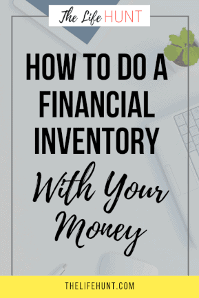How to do a Financial Inventory With Your Money