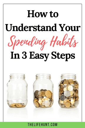 How to Understand Your Spending Habits in 3 Easy Steps