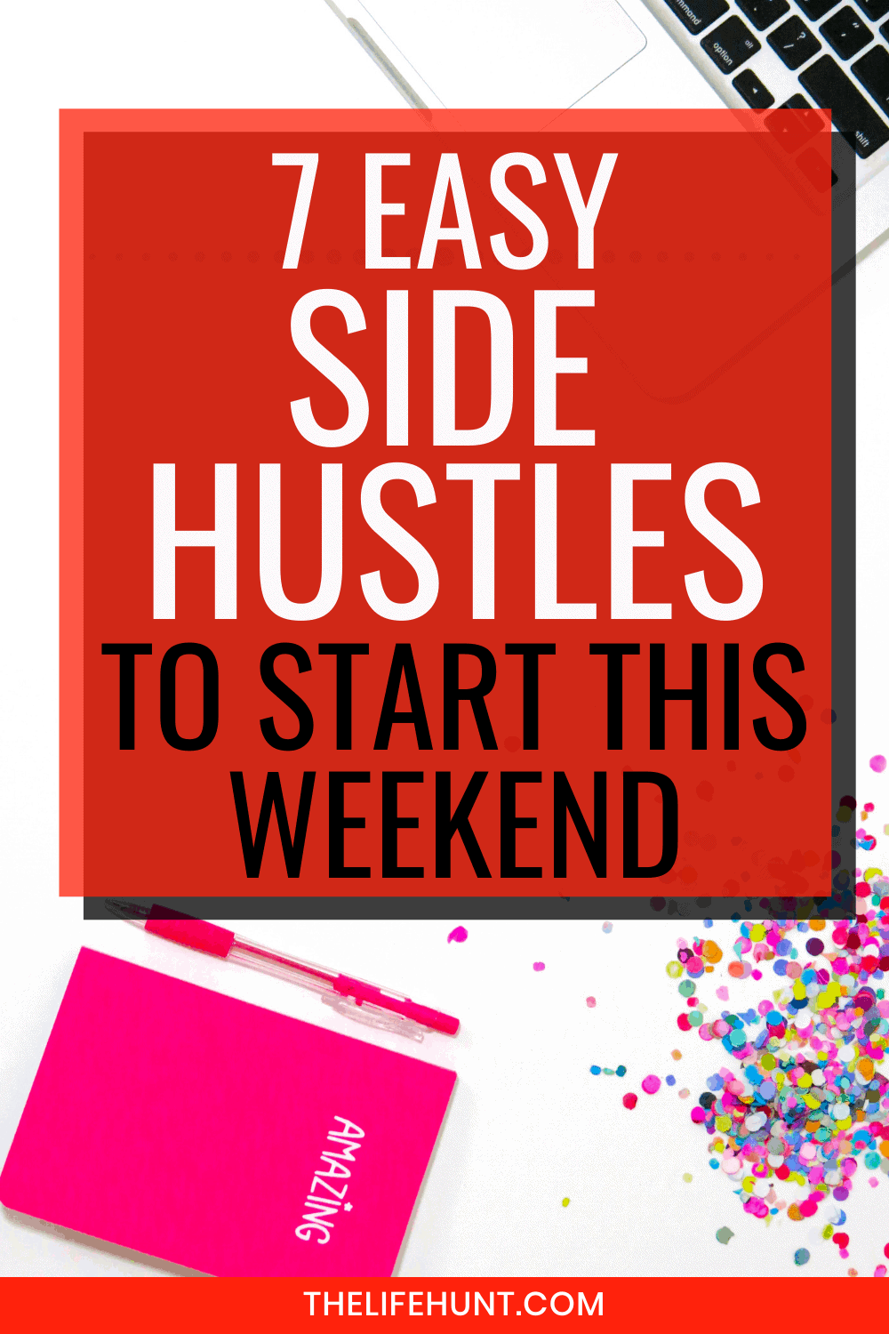 easy side hustles and confetti