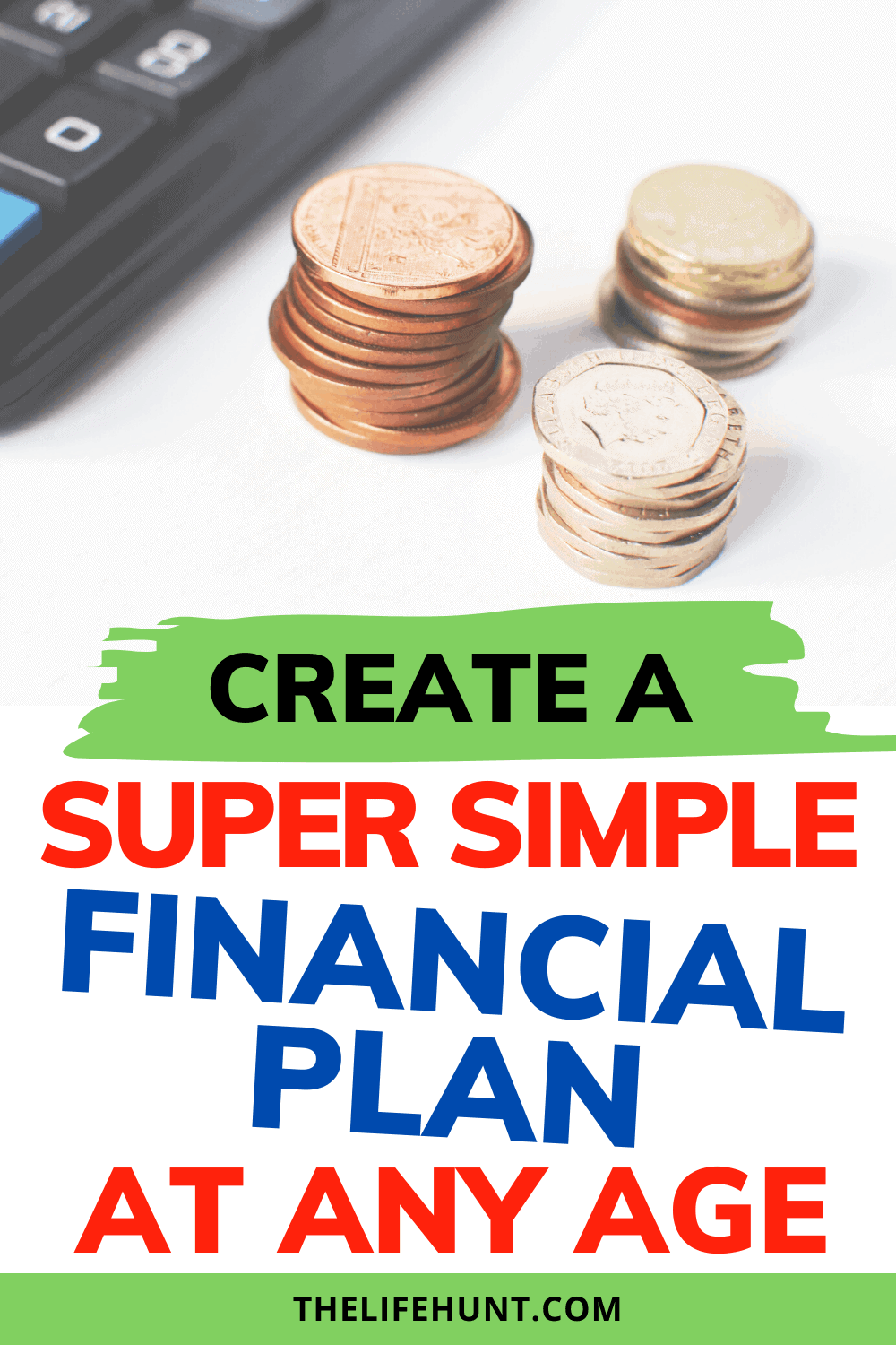 Simple financial plan with coins and a calculator