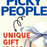 picky people gifts