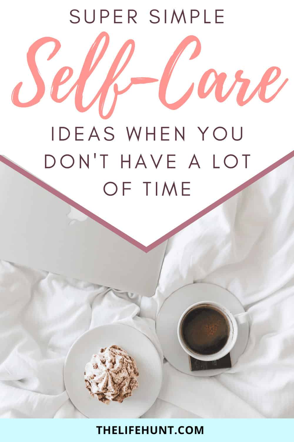 simple self-care with coffee and laptop